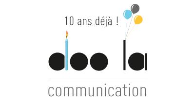 Read more about the article 10 ans déjà, la petite histoire de doo la, une agence de communication web et print pas comme les autres !